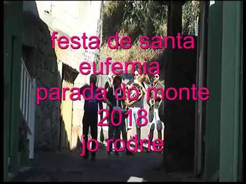 festa de santa eufemia en parada do monte 2018  jo rodrie ==