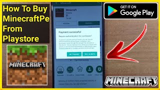 How To Buy Minecraft Pocket Edition from Google Playstore | Legit Way to Buy Minecraft | 2021