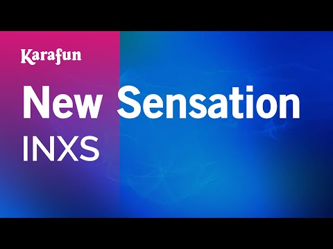 New Sensation - INXS | Karaoke Version | KaraFun