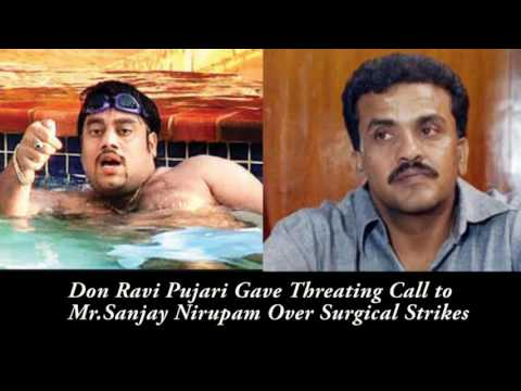 Over Surgical Strike Don Ravi Pujari Gives Threat Call To Congress Leader Sanjay Nirupam