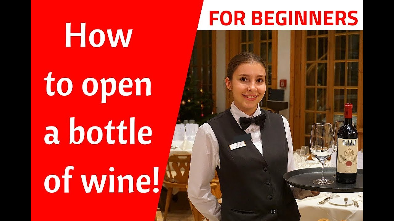 How To Open A Bottle Of Wine Restaurant Service New Waiter Training
