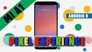 INSTALAR ROM PIXEL EXPERIENCE XIAOMI MI A1 (ANDROID 9)