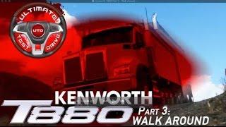 Kenworth T880 Part 3: The Walk Around