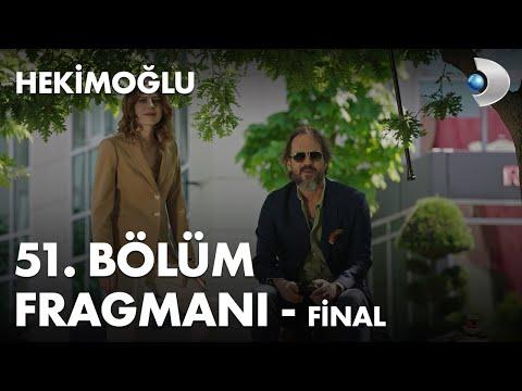 Hekimoğlu 51. Bölüm Fragmanı - FİNAL