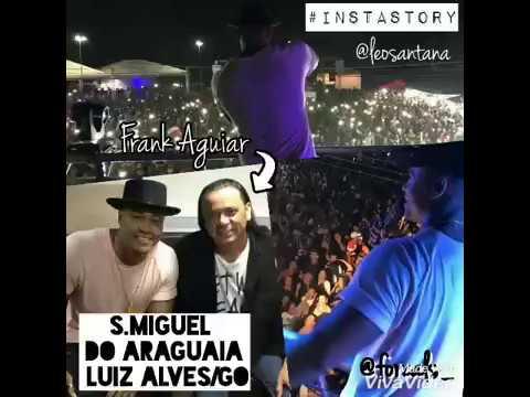 InstaStory Léo Santana- São Miguel do Araguaia Luiz AlvesGO FORÇA LS