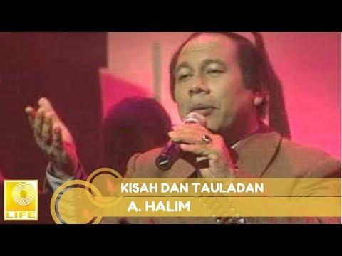 A.Halim - Kisah Dan Tauladan (Official Audio)