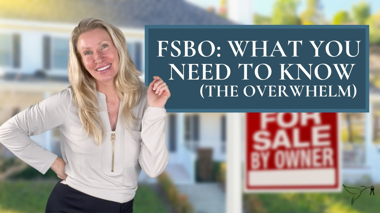 💁♀️🏡Everything you need to know to succeed with an FSBO, and Avoid Overwhelm