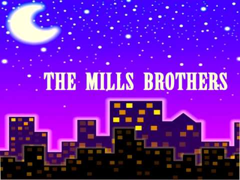 The Mills brothers - Darling Nellie Gray