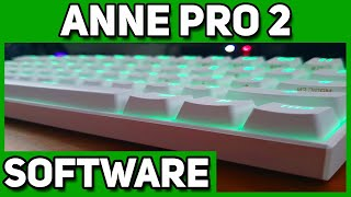 How To Use The ANNE PRO 2 SOFTWARE | Obinslab Software Tutorial In Depth screenshot 2