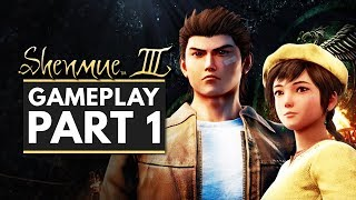 SHENMUE 3 | Gameplay Part 1 - First 40 Minutes