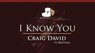 Craig David - I Know You ft. Bastille - HIGHER Key (Piano Karaoke / Sing Along)