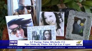 PHÓNG SỰ CỘNG ĐỒNG: Lễ tưởng niệm nạn nhân Michelle Võ tại San Jose