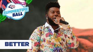 Khalid – 'Better'   Live at Capital's Summertime Ball 2019