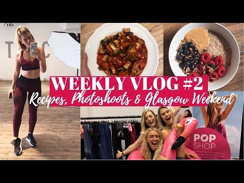 MY GO-TO RECIPES & A WEEKEND IN GLASGOW | WEEKLY VLOG #2