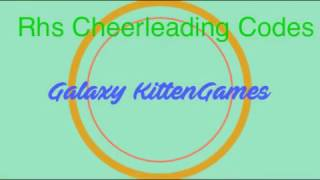 Rhs Cheerleading codes | Galaxy KittenGames