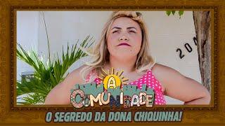 O SEGREDO DA DONA CHIQUINHA