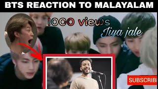 BTS REACTION TO MALAYALAM SONG   JIYA JALE  KS HARISANKAR  