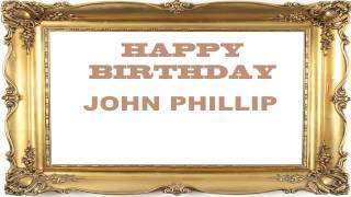 Johnphillip   Birthday Postcards & Postales - Happy Birthday