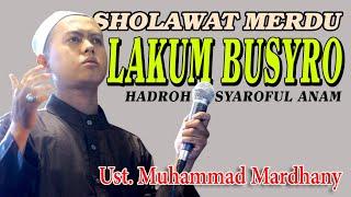 "Video ""Lakum Busyro"" Sholawat Vocal Ustad Muhammad Mardani - Hadroh Syaroful Anam download MP3, 3GP, MP4, WEBM, AVI, FLV Oktober 2018"
