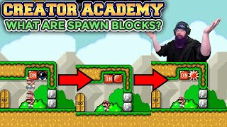 What Are Spawn Blocks? | Super Mario Maker 2 Creator Academy with Oshikorosu.