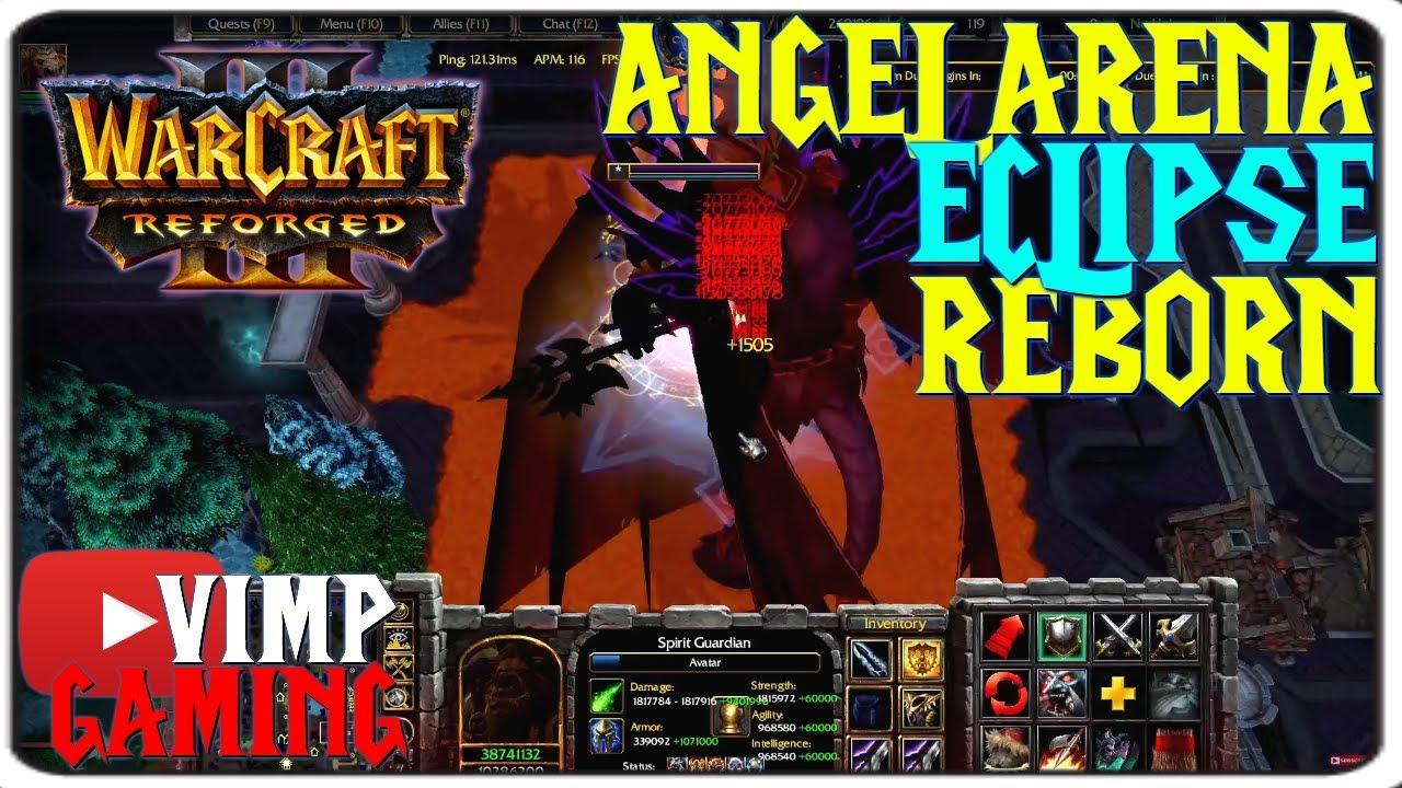 Warcraft 3 Reforged | Angel Arena Eclipse Reborn