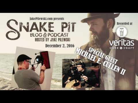 The Snake Pit Podcast w/ Jake Pilewski WSG Michael E. Cullen II  12/02/16