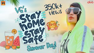 VG's Stay Home Stay Safe Summer Day | Its VG