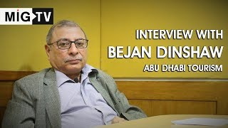Interview with Bejan Dinshaw | Abu Dhabi Tourism