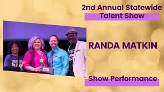 Randa Matkin : Show Performance -  LFOA, Inc  2nd Anuual A.S.T.S