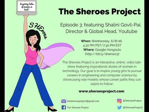 "Sheroes Episode 3: ""From Bollywood Dreams to Pixar Realities"" featuring Shalini Govil-Pai"