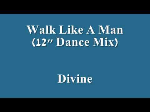 "Walk Like A Man (12"" Dance Mix)   Divine"
