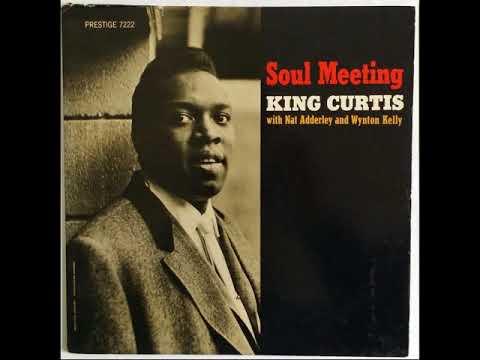 King Curtis  Lazy Soul