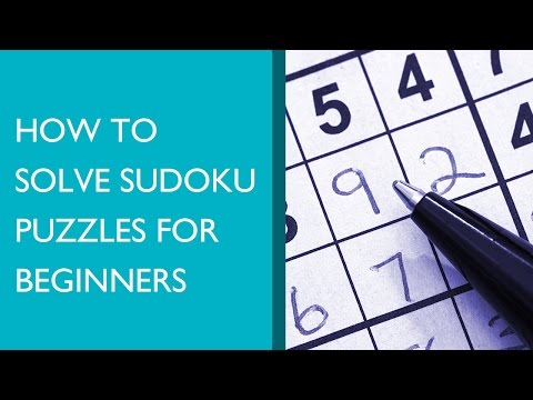 How To Solve Sudoku Puzzles For Beginners