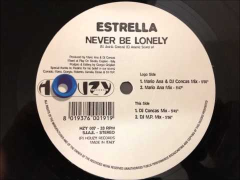 Estrella - Never Be Lonely