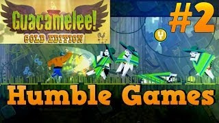 Humble games #2: Guacamelee! Gold Edition