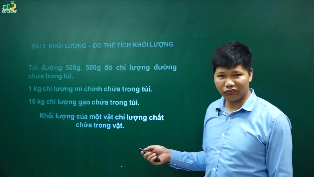 Vật Lý Lớp 6 – Bài giảng Khối lượng. Đo khối lượng | Giải bài tập sbt vật lý 6 | Thầy Trần Văn Huỳnh