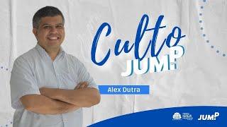 Culto JUMP | O evangelho cringe | Alex Dutra
