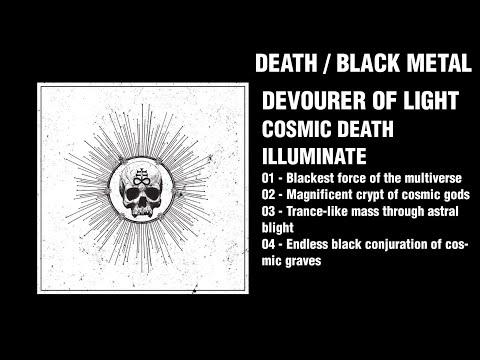 Devourer of Light - Cosmic Death Illuminate (EP)