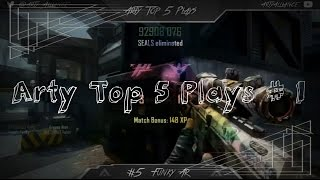 Arty Top 5 Plays: Episode #1 By; oE Chapz & F43c Ar