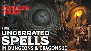 Five Underrated Spells in Dungeons and Dragons 5e