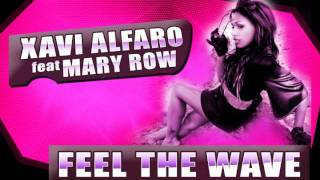 Xavi Alfaro feat Mary Row - Feel the wave (TEASER)