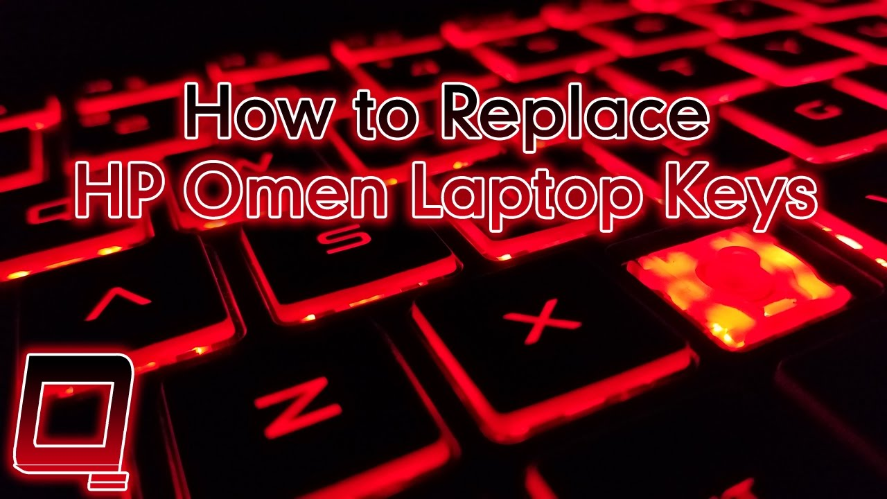 How to Replace HP OMEN Laptop Keys