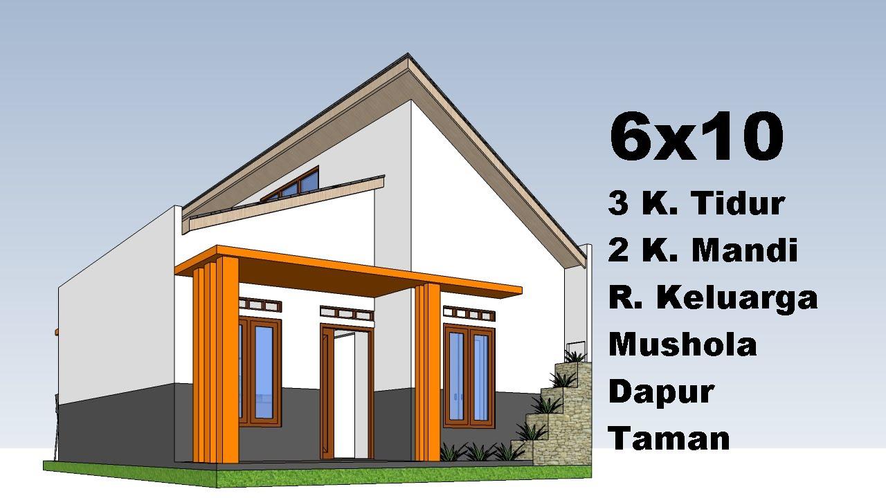 Desain Rumah Minimalis 6x10 3 Kamar Tidur Youtube