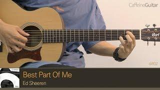 Best Part Of Me - Ed Sheeran (feat. YEBBA) 「Guitar Cover」 기타 커버, 코드, 타브 악보