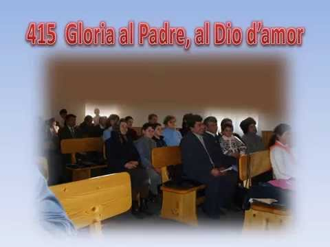 415 GLORIA AL PADRE, AL DIO D'AMOR - KARAOKE