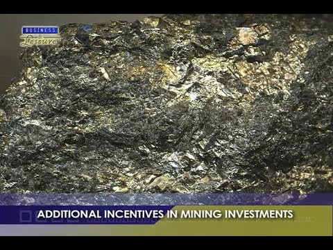 ADDITIONAL INCENTIVES IN MINING INVESTMENTS   BIZWATCH