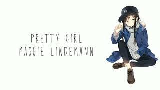 Lagu Barat   Maggie Lindemann   Pretty girl lyrics  