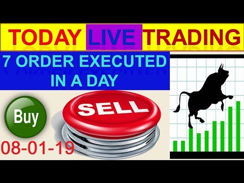 Intraday live trading # 7 order executed in a day | 08-01-2019