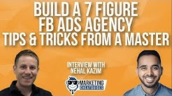 Build A 7 Figure Facebook Ads Agency - Tips & Tricks From A Master