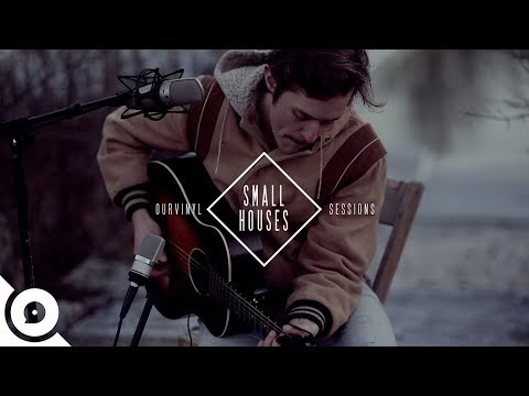 Small Houses - Revel | OurVinyl Sessions